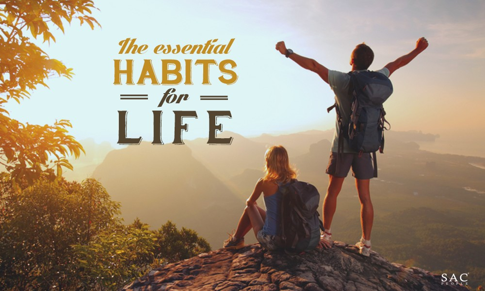 Top 6 Habits You Need in Your Life and How To Make Them Happen