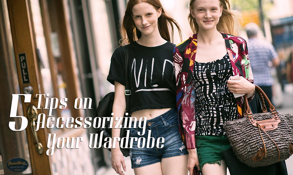 5 Tips on Accessorizing Your Daily Wardrobe