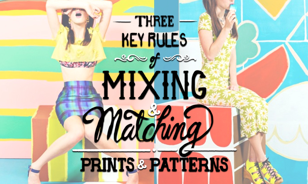 Three Key Rules of Mixing and Matching Patterns and Prints