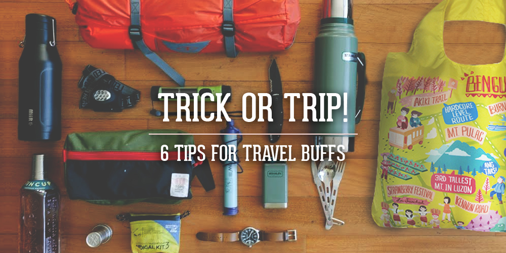 Trick or Trip! 6 Tips for Travel Buffs